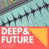 DEEP & FUTURE HOUSE