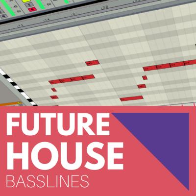 FUTURE HOUSE BASSLINES