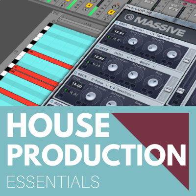HOUSE PRODUCTION ESSENTIALS